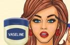 21 usi della vaselina che non immaginavi neanche